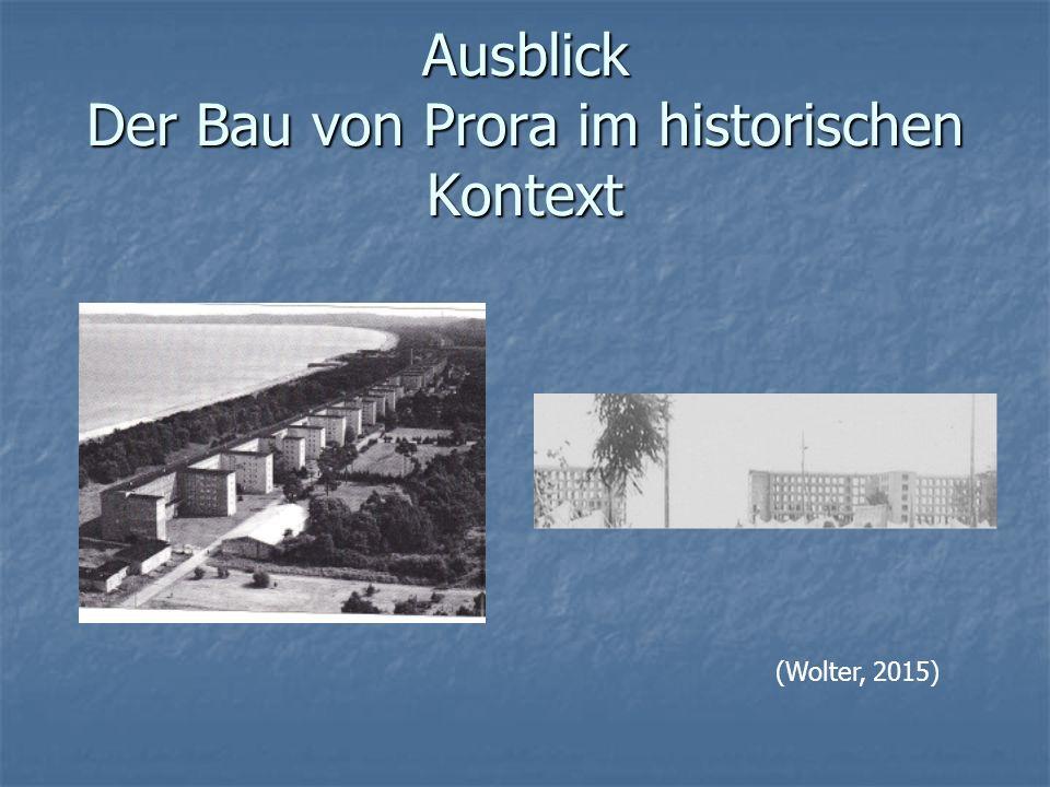 Ausblick Der Bau von Prora im historischen Kontext