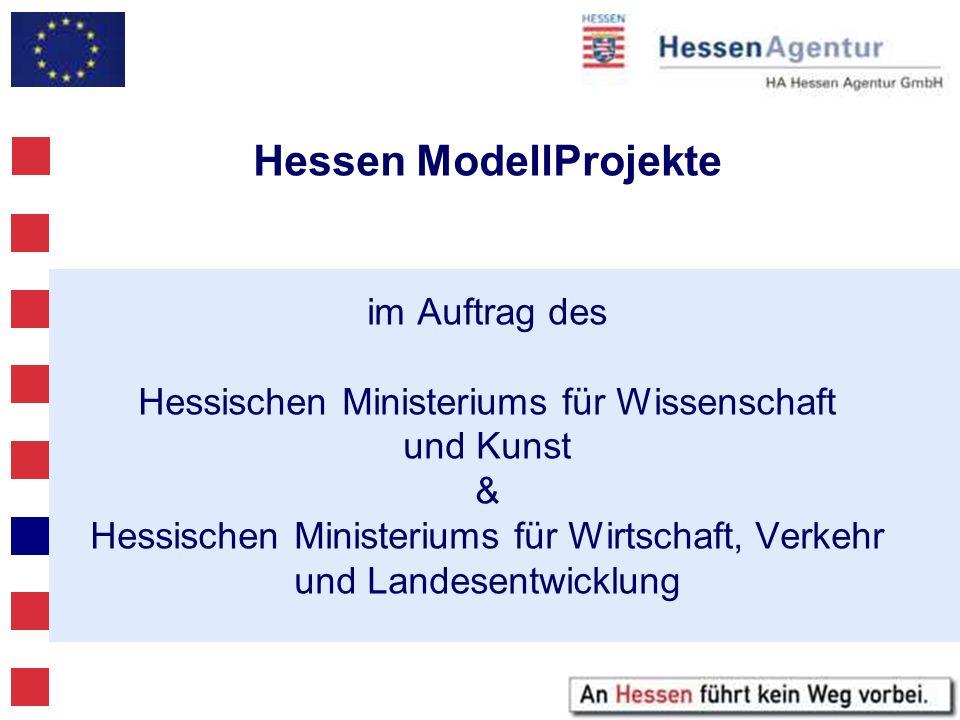 Hessen ModellProjekte im Auftrag des Hessischen Ministeriums für Wissenschaft und Kunst & Hessischen Ministeriums für Wirtschaft, Verkehr und Landesentwicklung