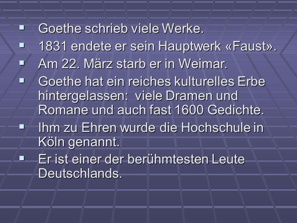 Goethe schrieb viele Werke.