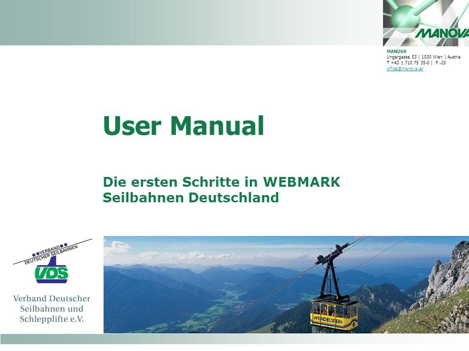 Die ersten Schritte in WEBMARK Seilbahnen Deutschland