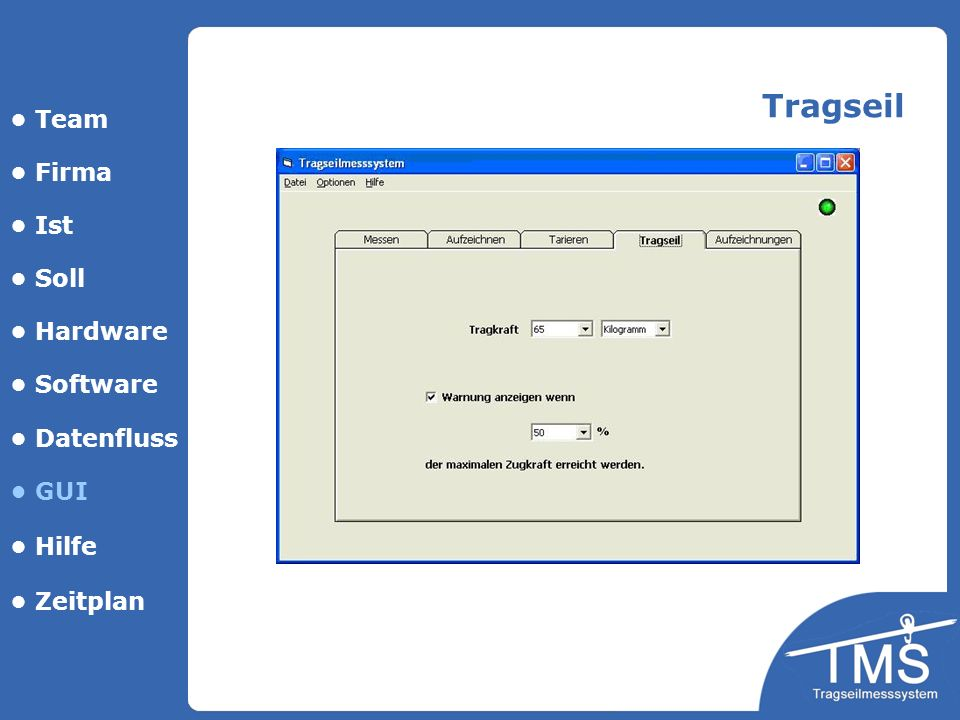 Tragseil • Team • Firma • Ist • Soll • Hardware • Software