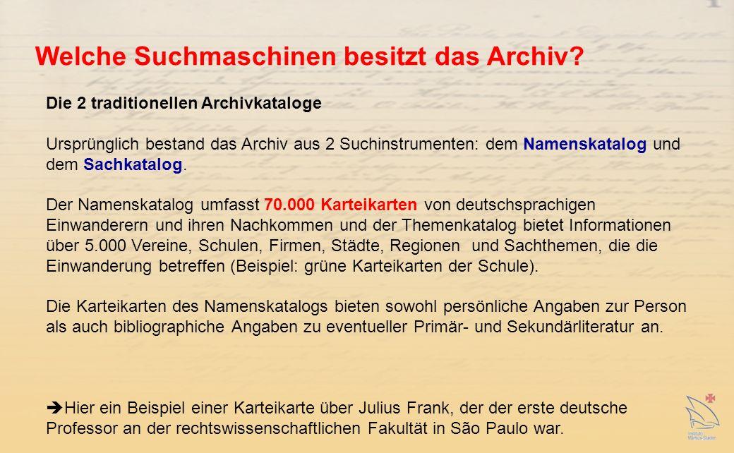 Welche Suchmaschinen besitzt das Archiv