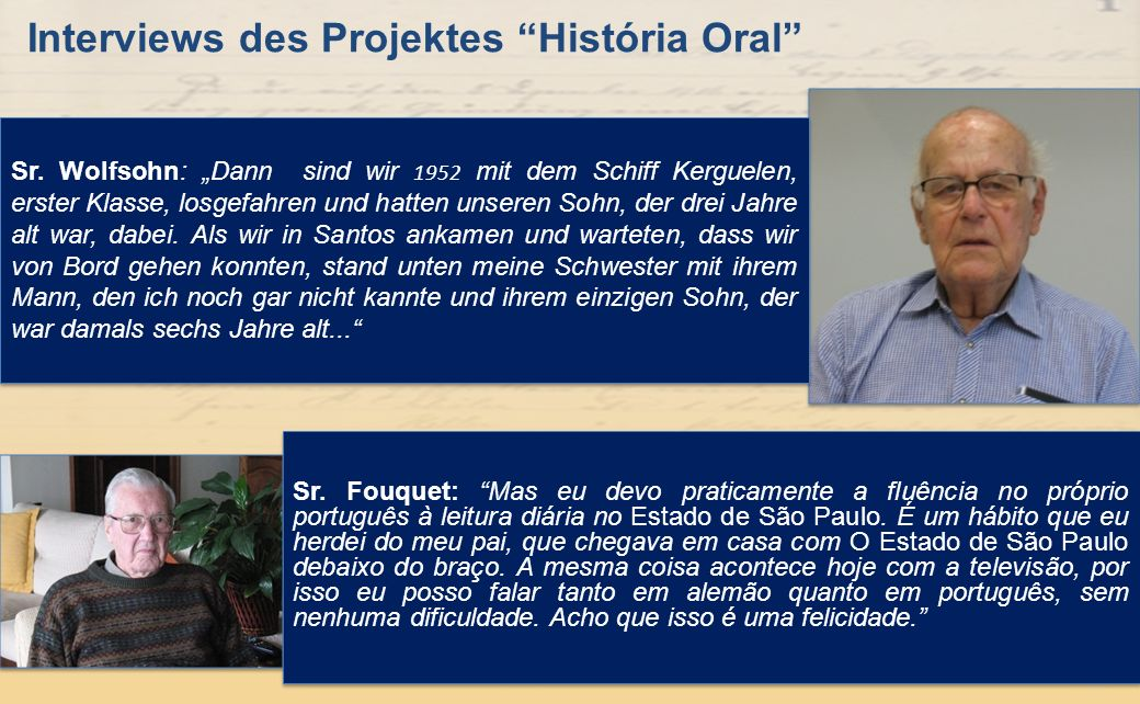 Interviews des Projektes História Oral