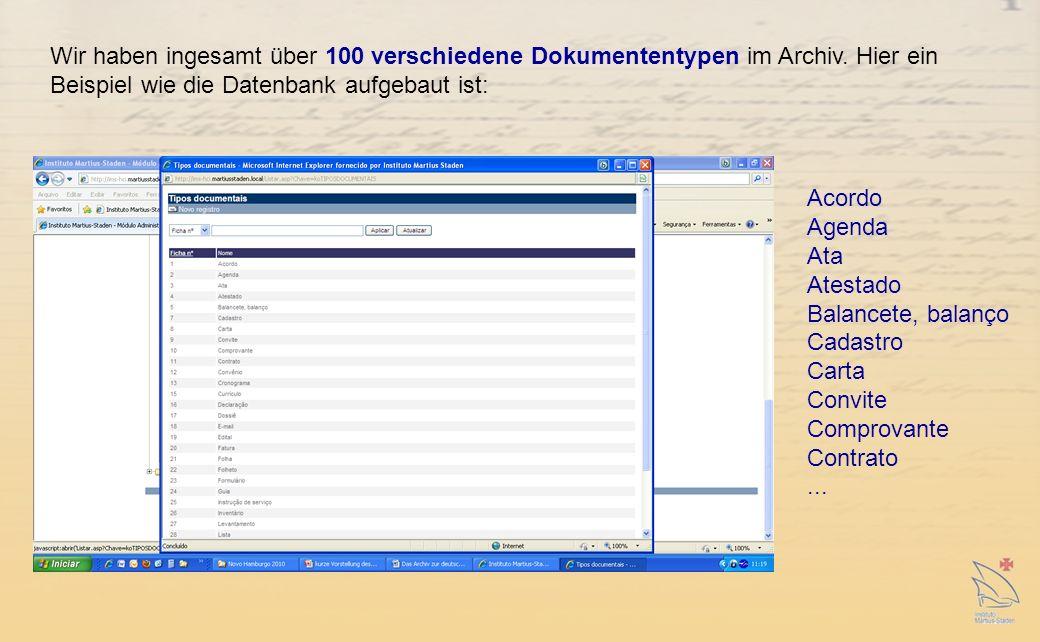 Wir haben ingesamt über 100 verschiedene Dokumententypen im Archiv