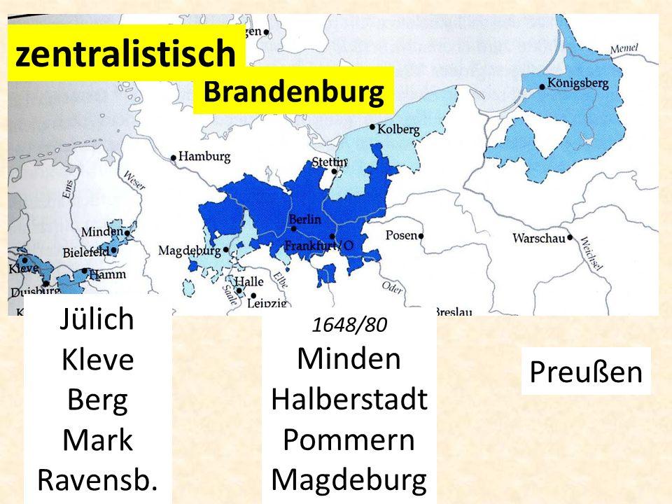 zentralistisch Brandenburg Jülich Kleve Minden Berg Halberstadt
