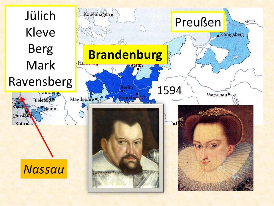 Jülich Kleve Berg Mark Ravensberg Preußen Brandenburg 1594 Nassau