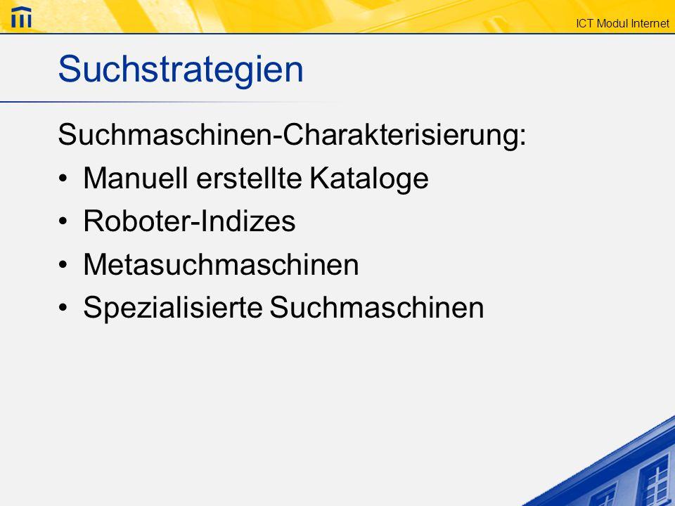 Suchstrategien Suchmaschinen-Charakterisierung: