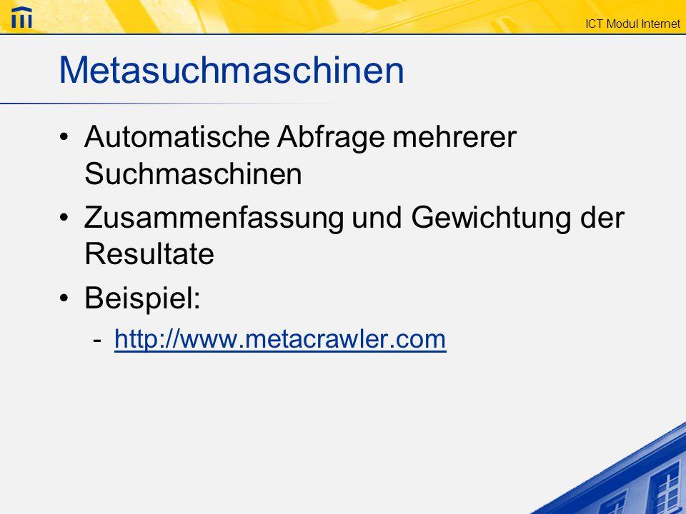 Metasuchmaschinen Automatische Abfrage mehrerer Suchmaschinen