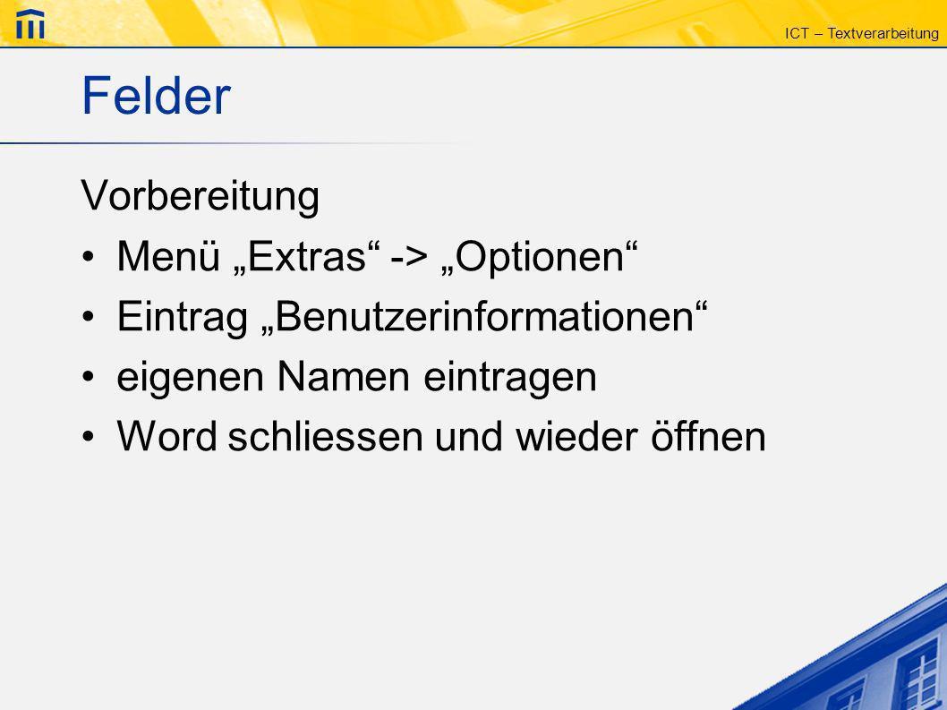 "Felder Vorbereitung Menü ""Extras -> ""Optionen"