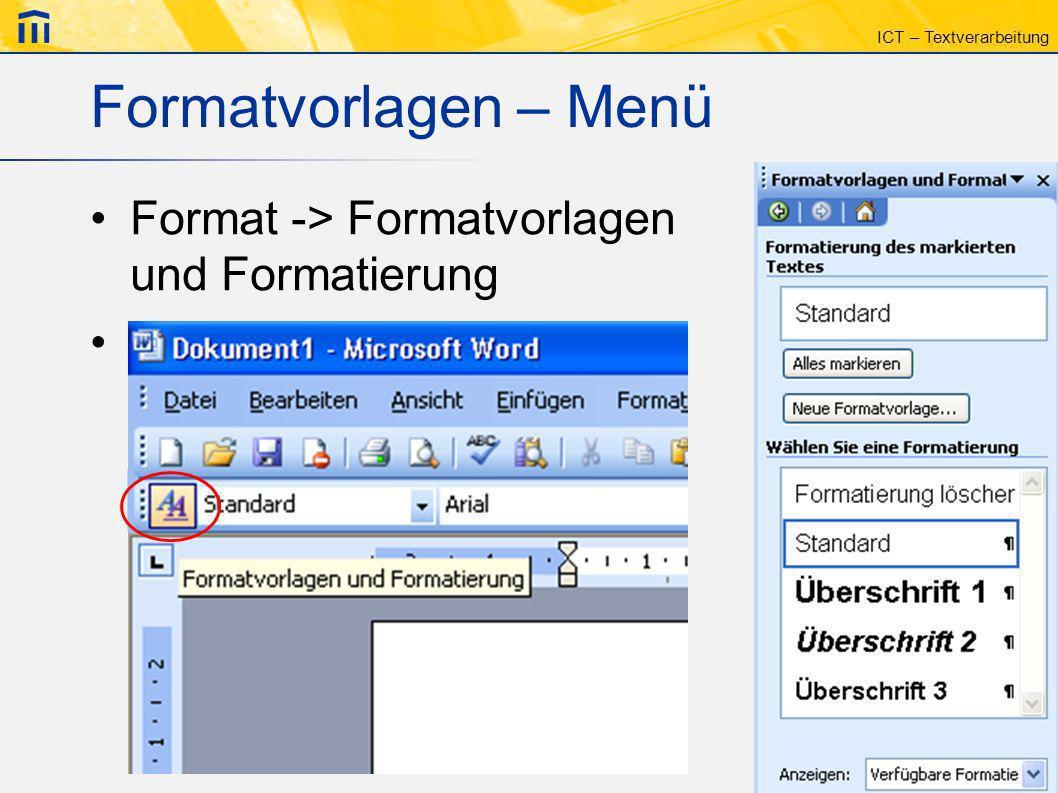 Formatvorlagen – Menü Format -> Formatvorlagen und Formatierung