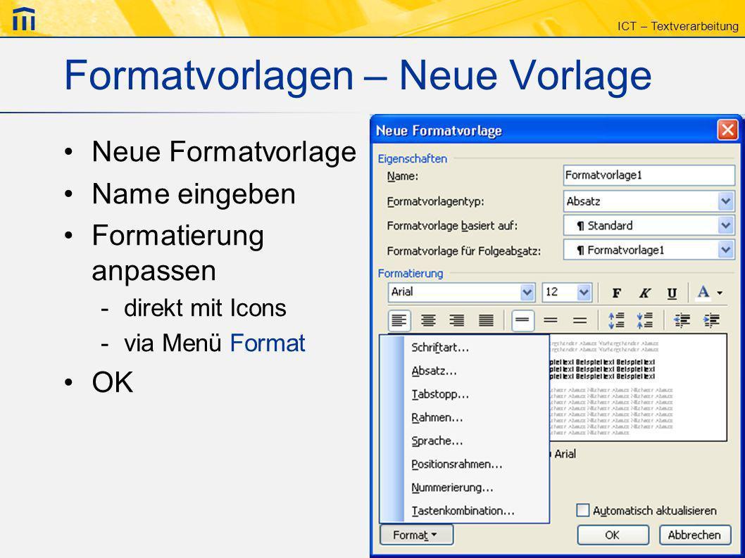 Formatvorlagen – Neue Vorlage