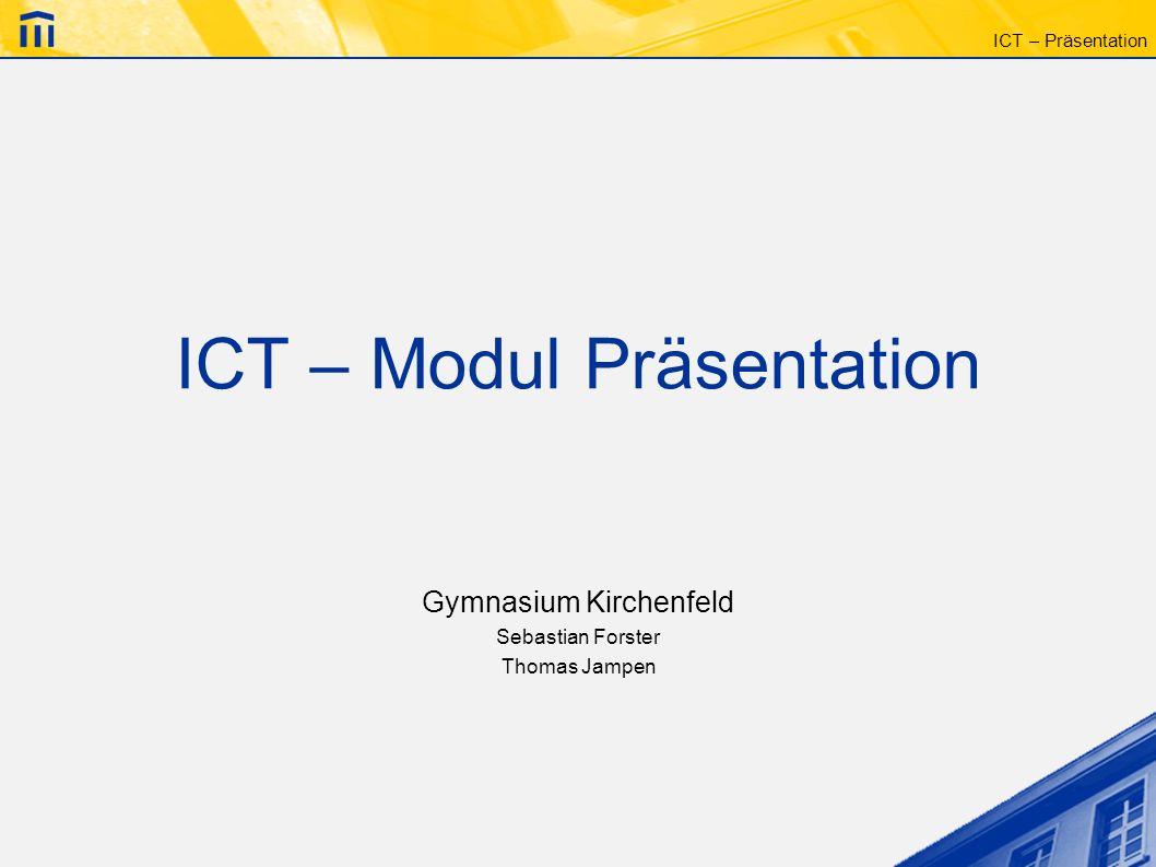 ICT – Modul Präsentation