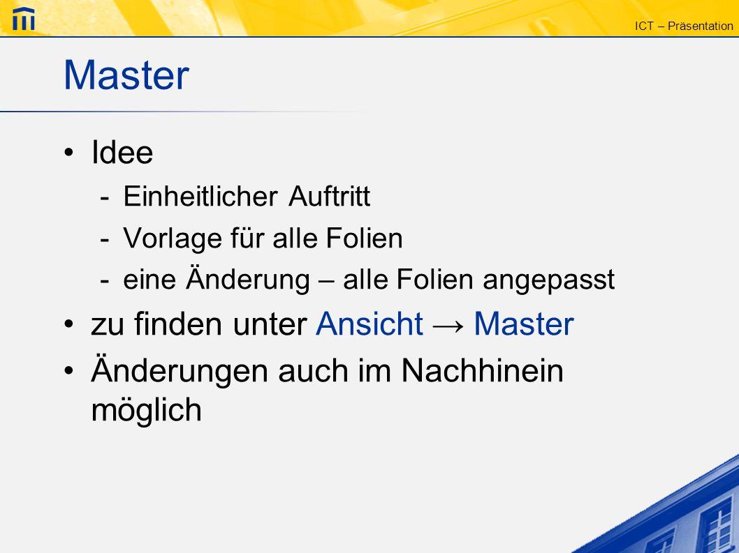 Master Idee zu finden unter Ansicht → Master