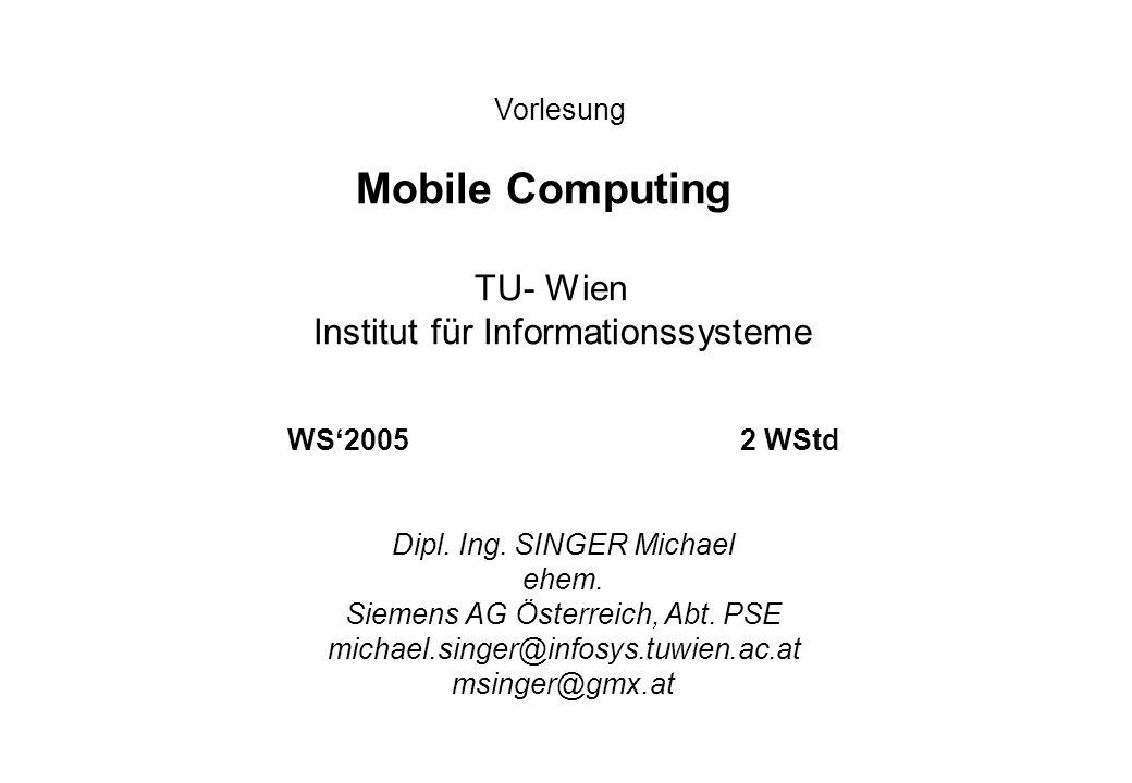 Mobile Computing TU- Wien Institut für Informationssysteme Vorlesung