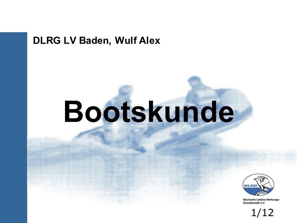 DLRG LV Baden, Wulf Alex Bootskunde 1/12