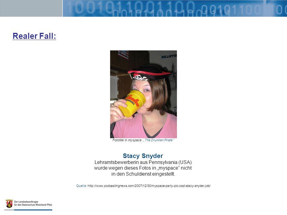 Realer Fall: Stacy Snyder Lehramtsbewerberin aus Pennsylvania (USA)