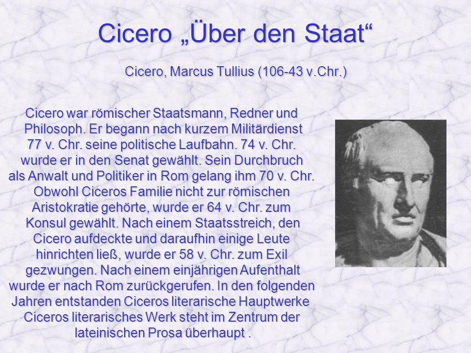 """Cicero """"Über den Staat Cicero, Marcus Tullius (106-43 v.Chr.)"""