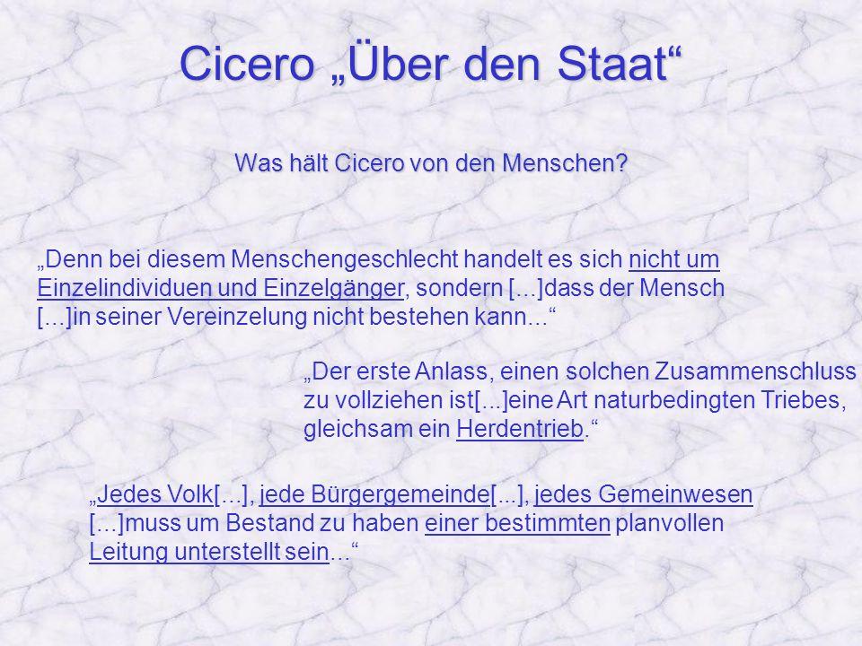 """Cicero """"Über den Staat Was hält Cicero von den Menschen"""