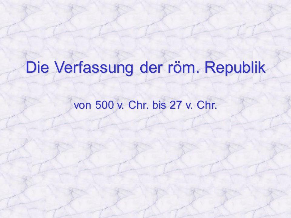 Die Verfassung der röm. Republik