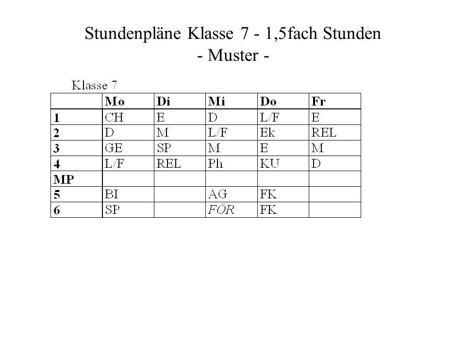 Stundenpläne Klasse 7 - 1,5fach Stunden - Muster -