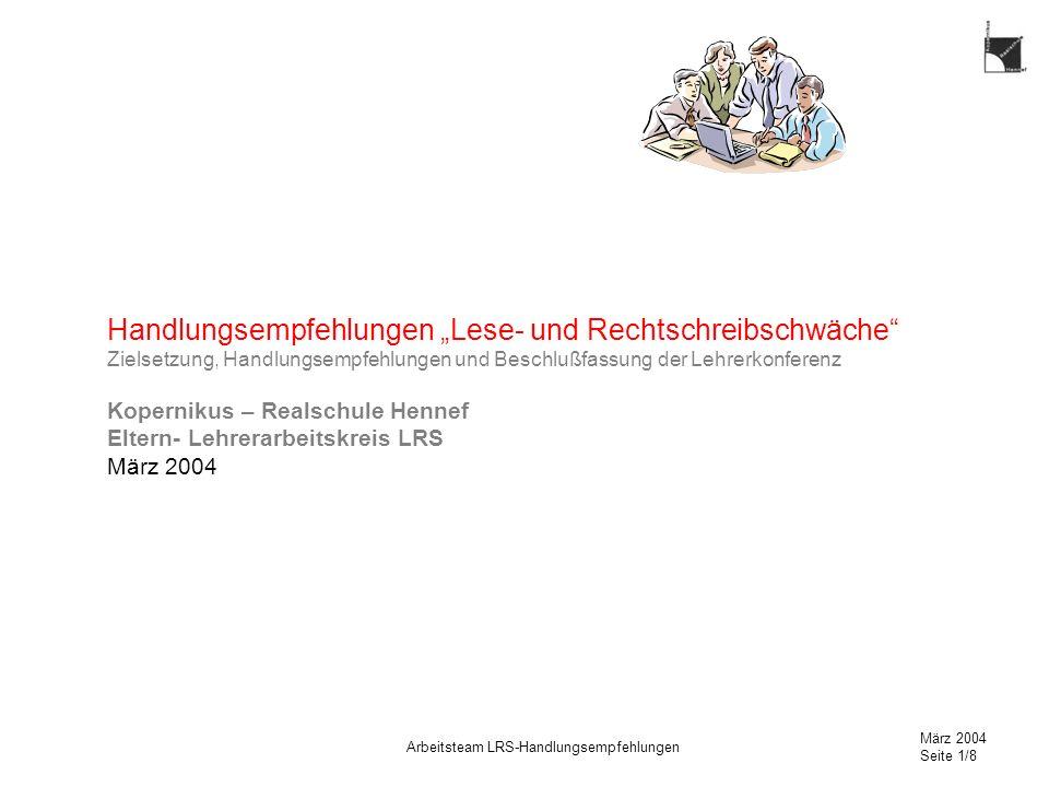 """Handlungsempfehlungen """"Lese- und Rechtschreibschwäche Zielsetzung, Handlungsempfehlungen und Beschlußfassung der Lehrerkonferenz"""