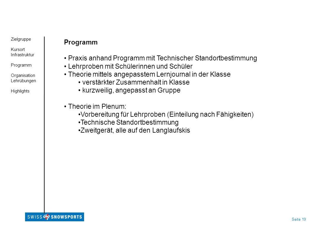 Praxis anhand Programm mit Technischer Standortbestimmung