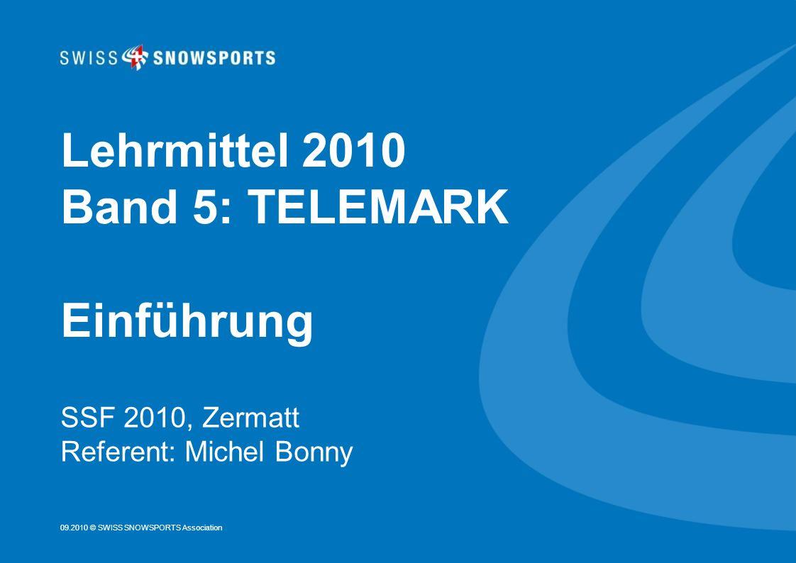 Lehrmittel 2010 Band 5: TELEMARK Einführung