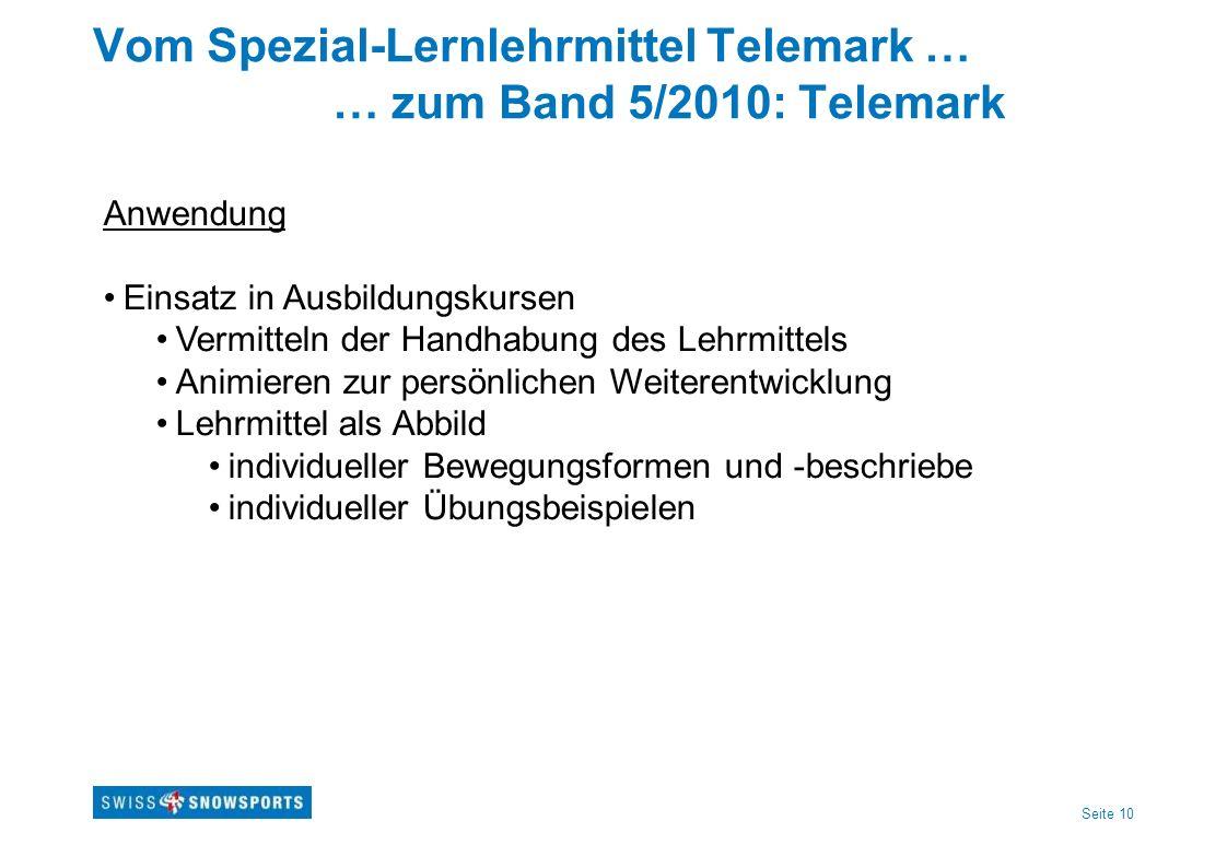 Vom Spezial-Lernlehrmittel Telemark … … zum Band 5/2010: Telemark