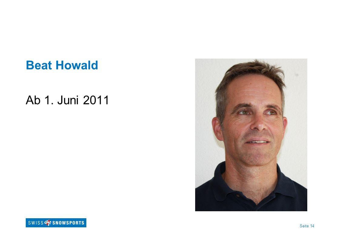 Beat Howald Ab 1. Juni 2011