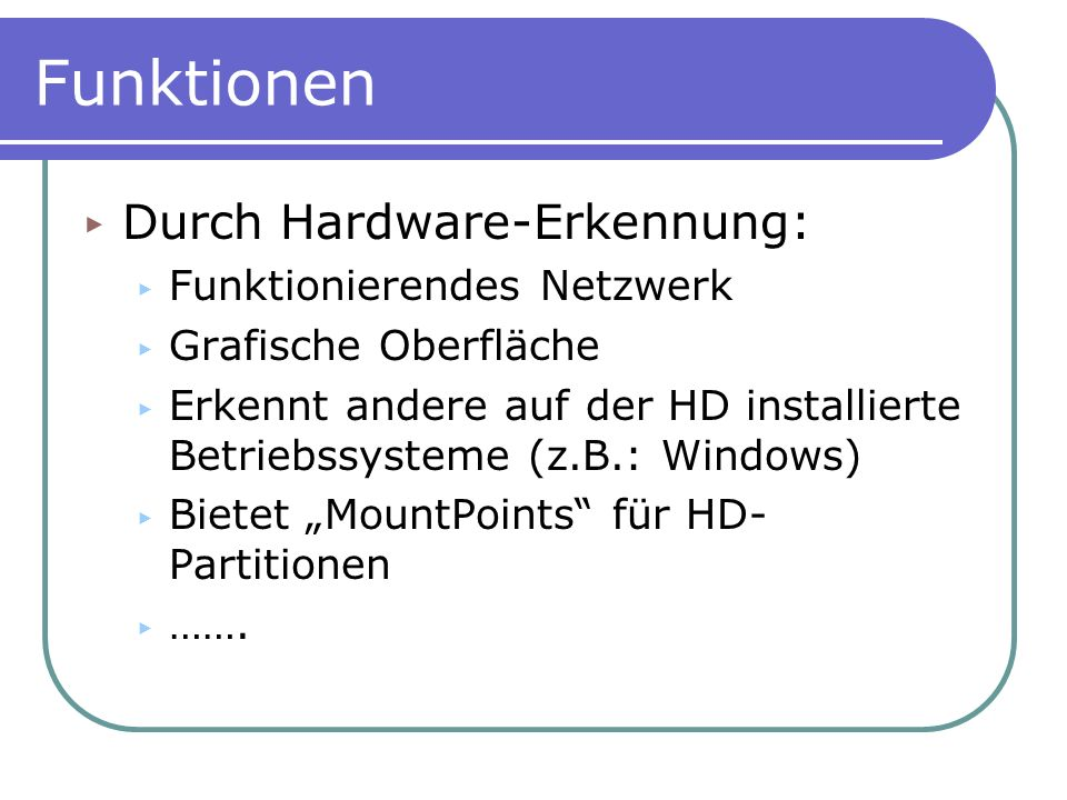 Funktionen Durch Hardware-Erkennung: Funktionierendes Netzwerk