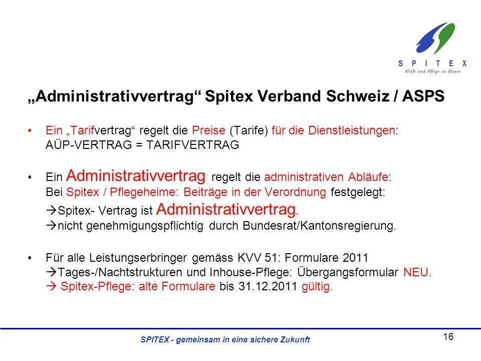 """""""Administrativvertrag Spitex Verband Schweiz / ASPS"""