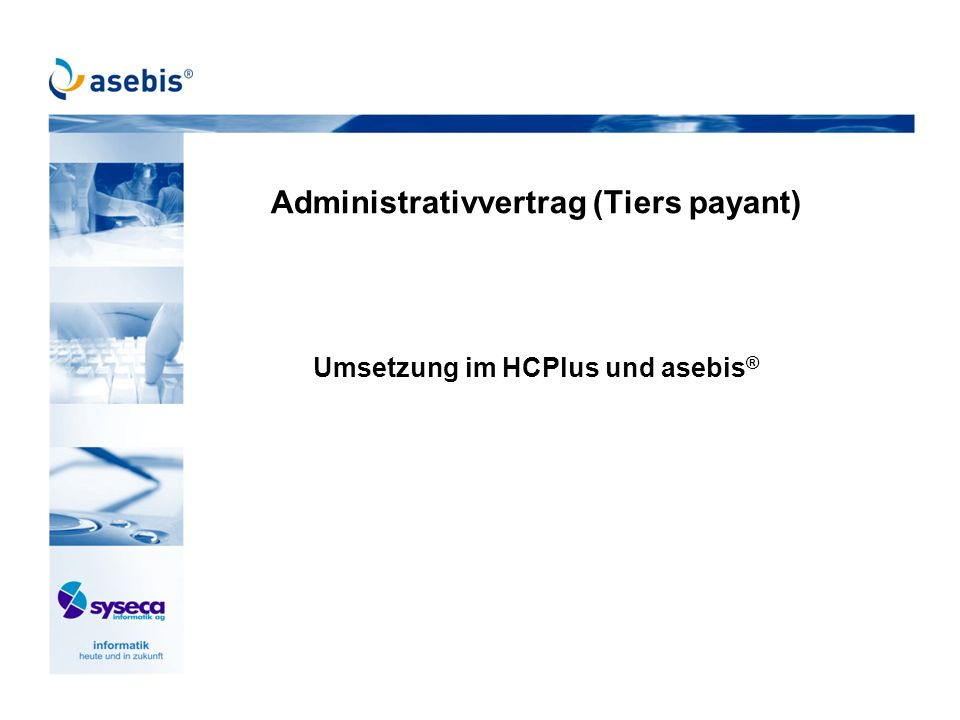 Administrativvertrag (Tiers payant)