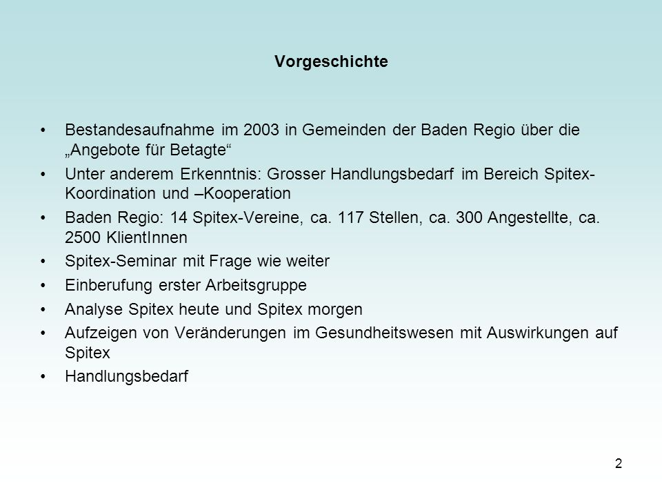 """Vorgeschichte Bestandesaufnahme im 2003 in Gemeinden der Baden Regio über die """"Angebote für Betagte"""