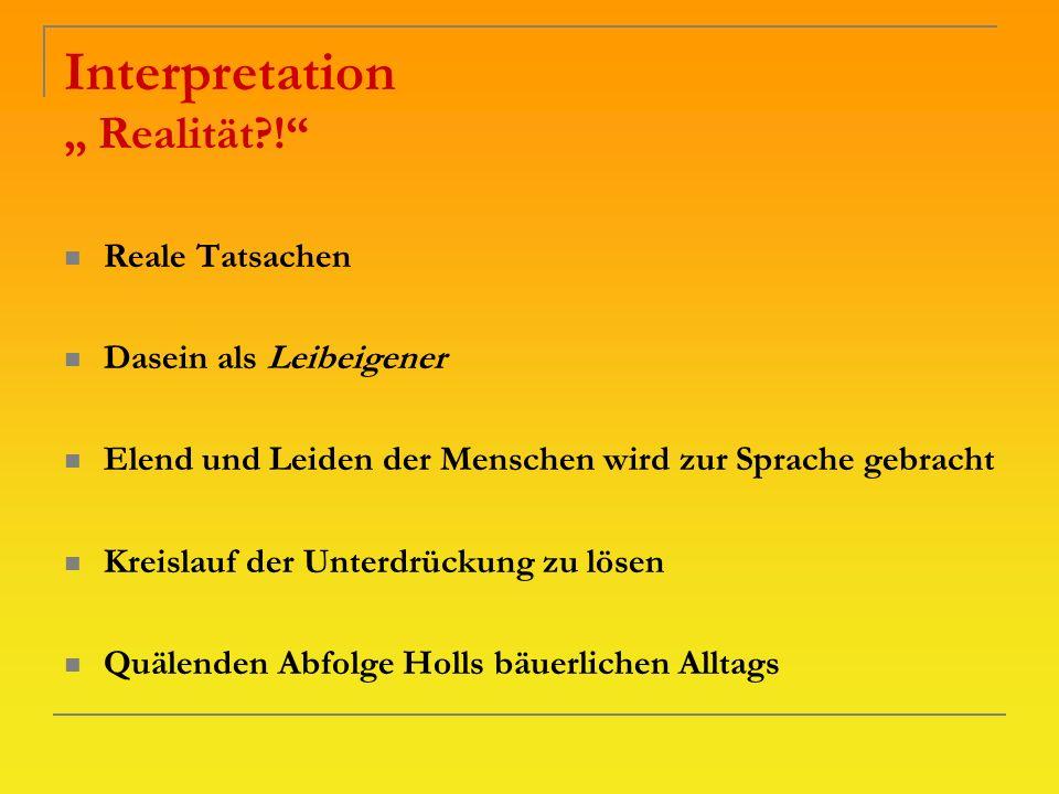 "Interpretation "" Realität !"