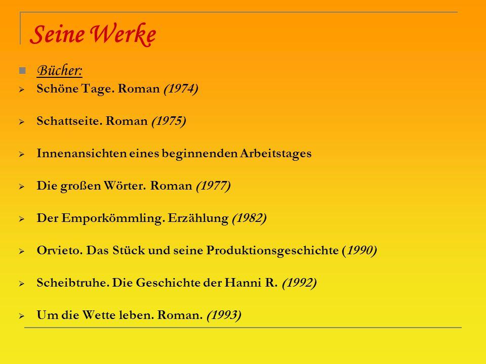 Seine Werke Bücher: Schöne Tage. Roman (1974)