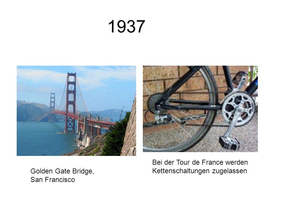 1937 Bei der Tour de France werden Kettenschaltungen zugelassen