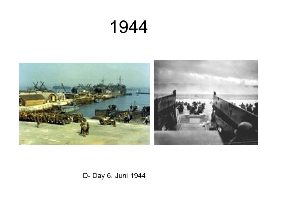 1944 D- Day 6. Juni 1944