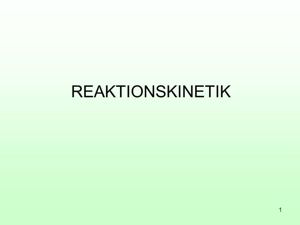REAKTIONSKINETIK