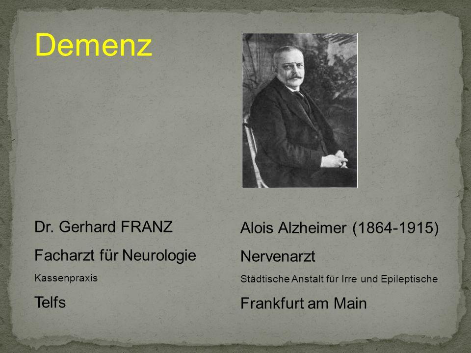 Demenz Dr. Gerhard FRANZ Facharzt für Neurologie Telfs