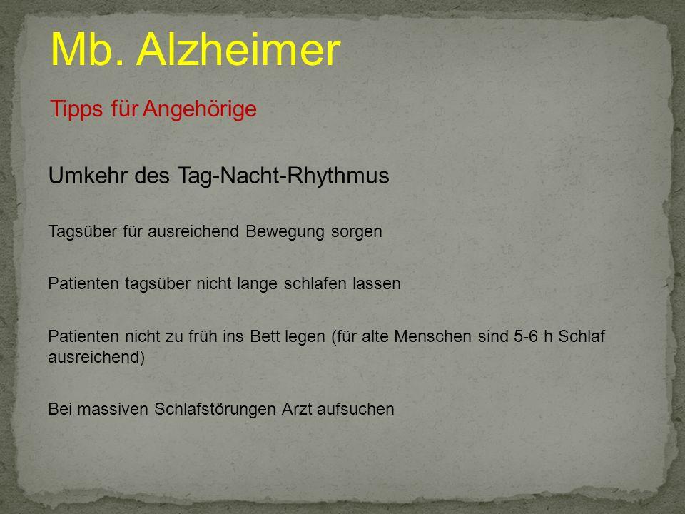 Mb. Alzheimer Tipps für Angehörige Umkehr des Tag-Nacht-Rhythmus
