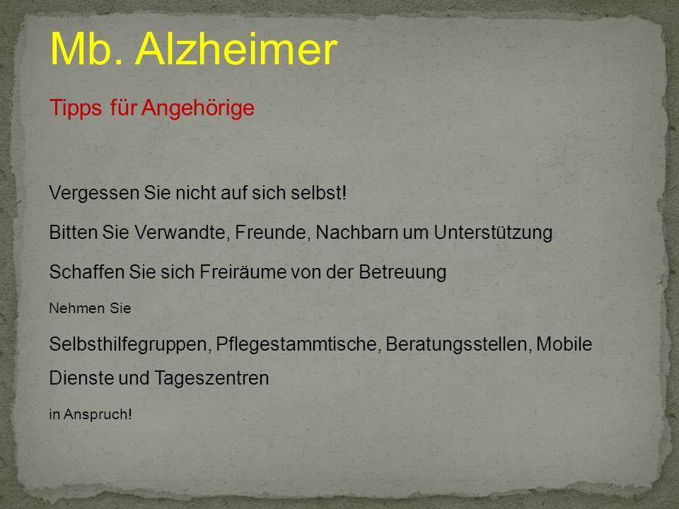 Mb. Alzheimer Tipps für Angehörige