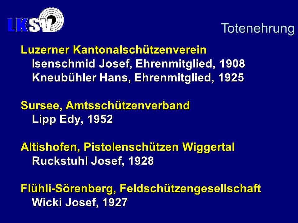Totenehrung Luzerner Kantonalschützenverein