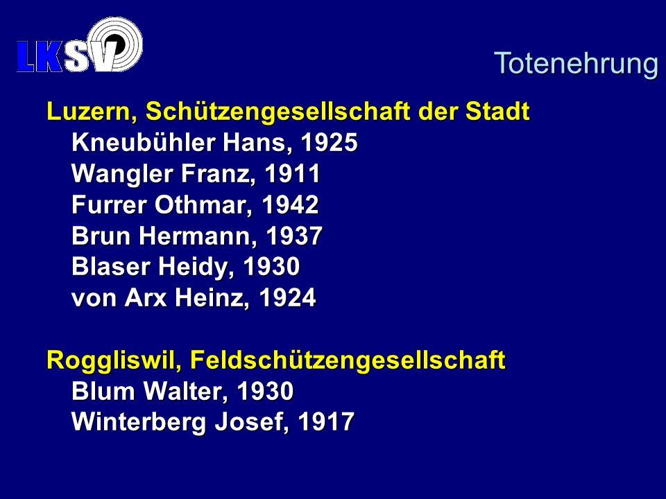 Totenehrung Luzern, Schützengesellschaft der Stadt