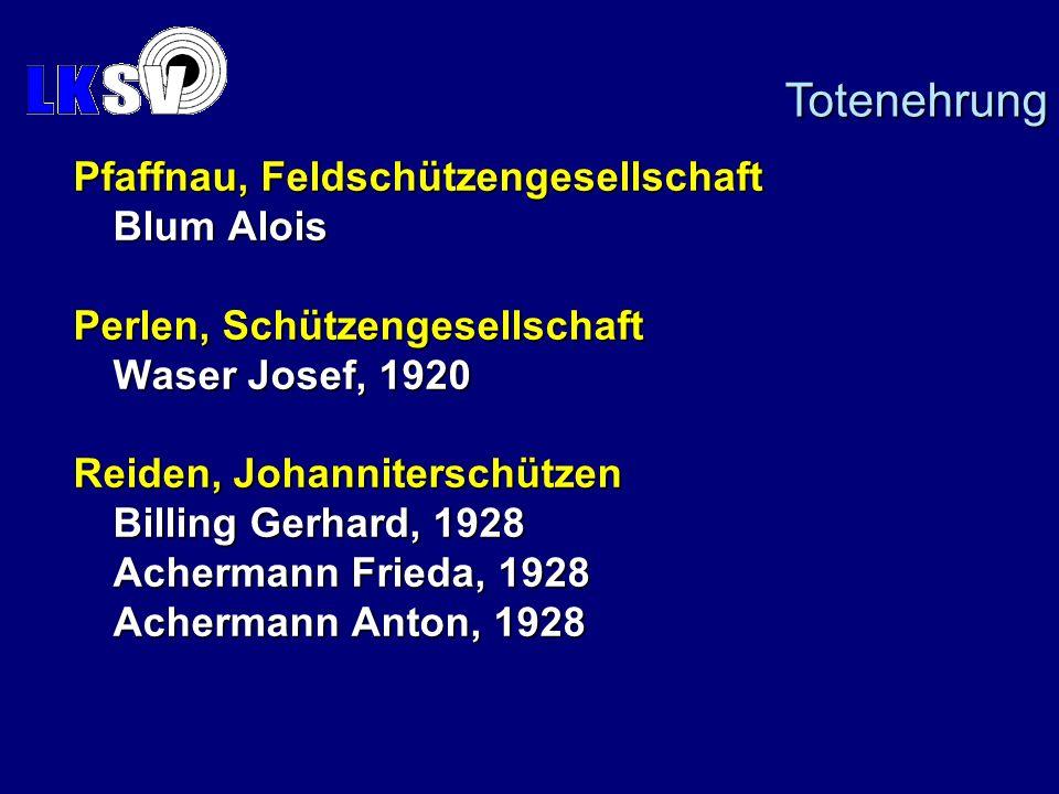Totenehrung Pfaffnau, Feldschützengesellschaft Blum Alois