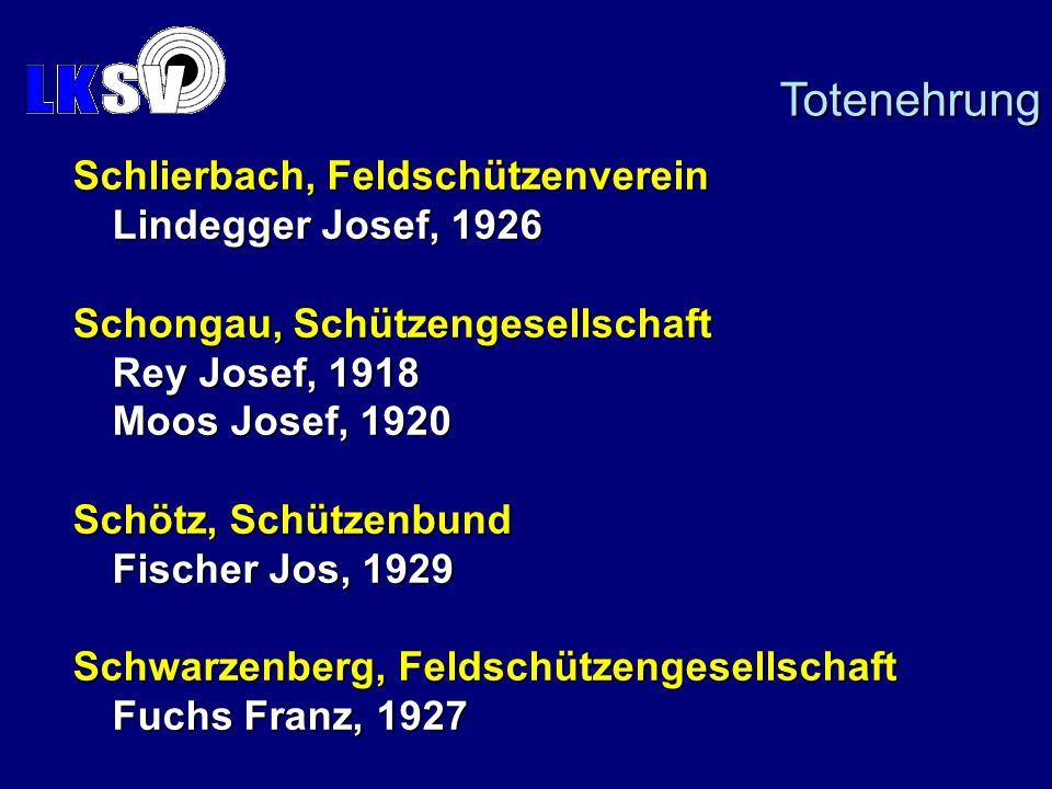 Totenehrung Schlierbach, Feldschützenverein Lindegger Josef, 1926