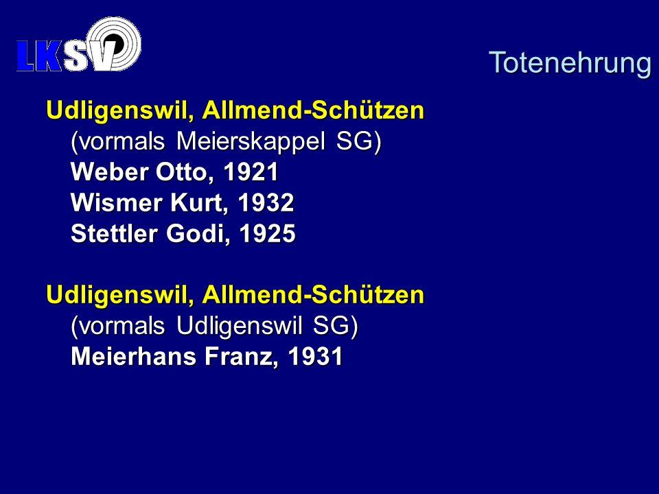 Totenehrung Udligenswil, Allmend-Schützen (vormals Meierskappel SG)