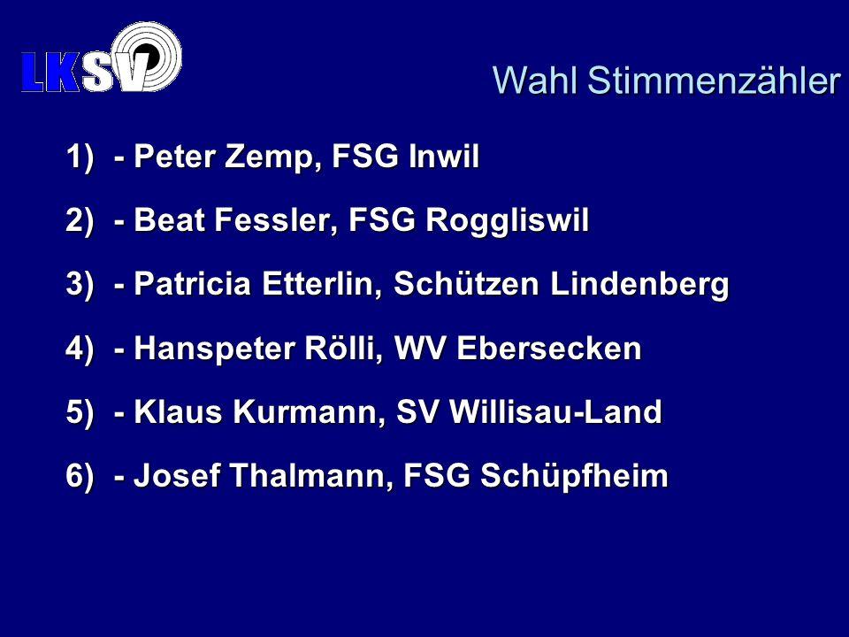 Wahl Stimmenzähler 1) - Peter Zemp, FSG Inwil