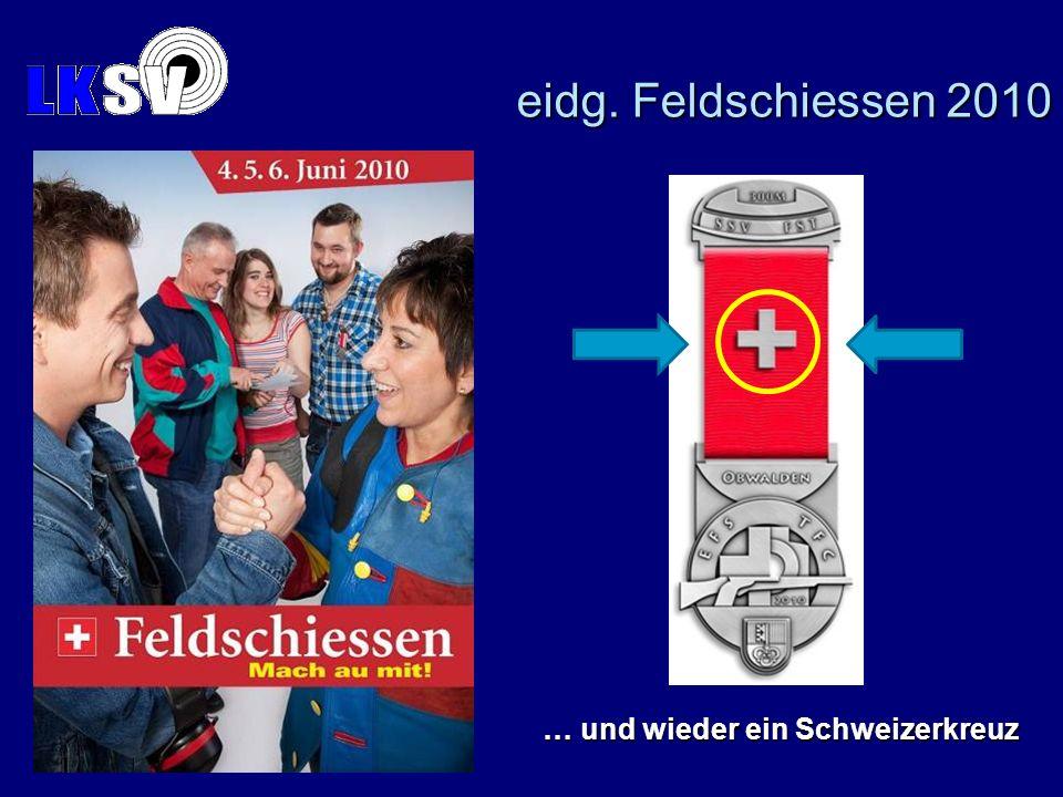 eidg. Feldschiessen 2010 Es gibt ein neues Plakat zum eidg.