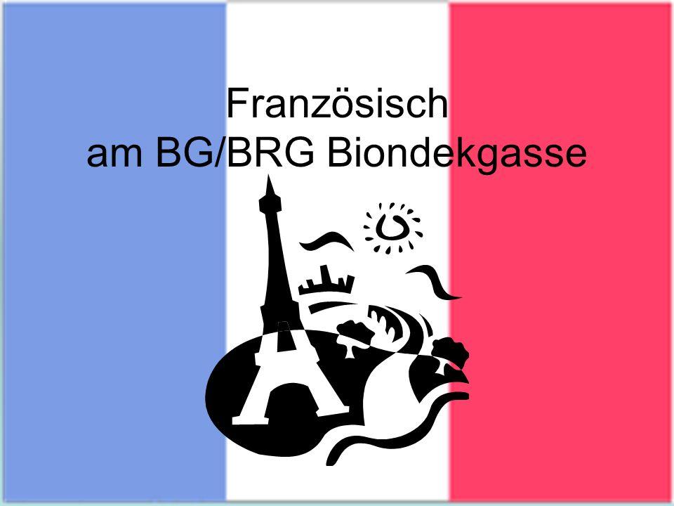 Französisch am BG/BRG Biondekgasse