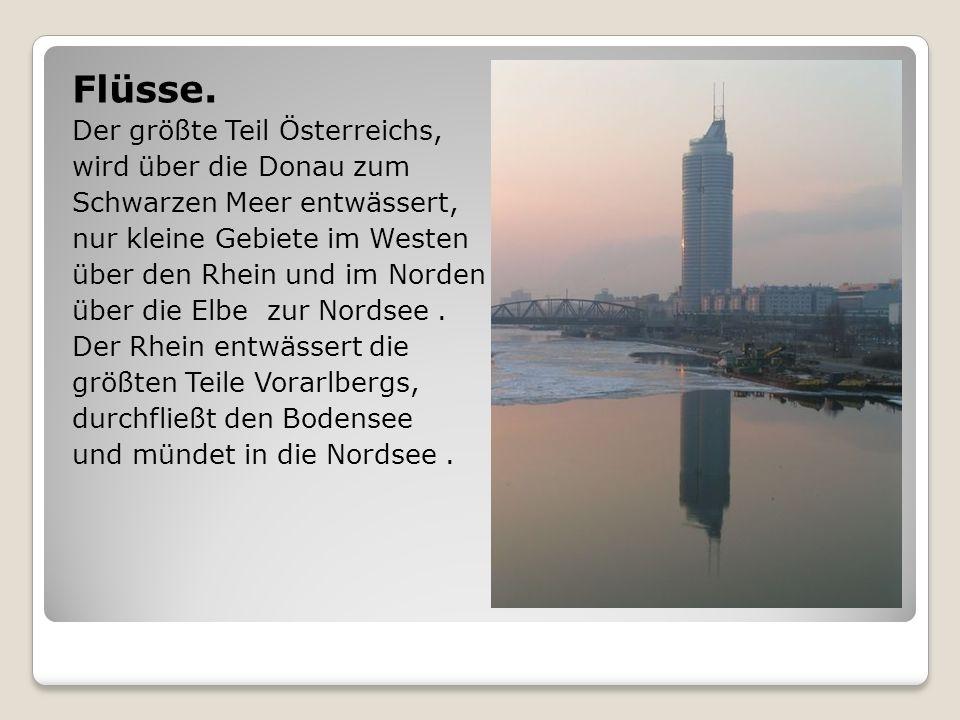 Flüsse. Der größte Teil Österreichs, wird über die Donau zum